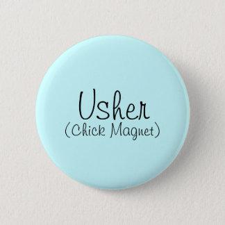 Bóton Redondo 5.08cm Pin de Usher (ímã do pintinho)