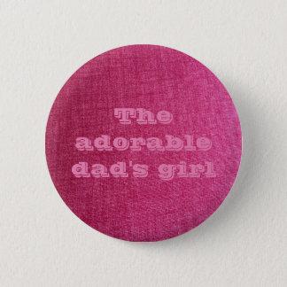 Bóton Redondo 5.08cm pino do rosa da menina do pai