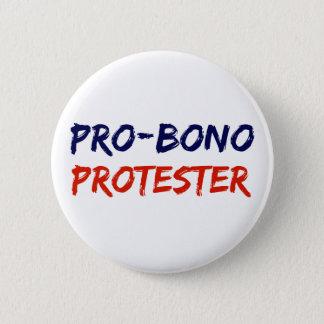 Bóton Redondo 5.08cm Pro-Bono botão da resistência do protestador