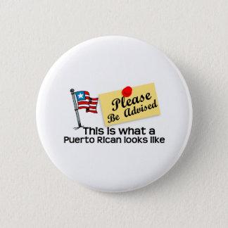 Bóton Redondo 5.08cm que olhar porto-riquenho gosta