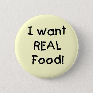 Bóton Redondo 5.08cm Quer t-shirt e presentes reais da comida