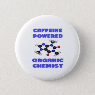 Bóton Redondo 5.08cm Químico orgânico psto cafeína