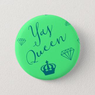 Bóton Redondo 5.08cm Rainha de Yas!  Botão do teste padrão