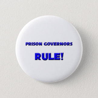 Bóton Redondo 5.08cm Regra dos governadores da prisão!