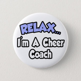 Bóton Redondo 5.08cm Relaxe-me… são um treinador do elogio