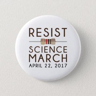 Bóton Redondo 5.08cm Resista a ciência março
