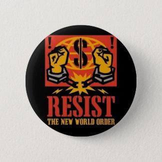 Bóton Redondo 5.08cm Resista o pino novo do ordem mundial
