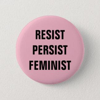 Bóton Redondo 5.08cm Resista persistem rosa feminista da resistência