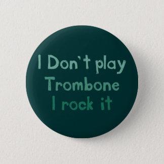 Bóton Redondo 5.08cm Rocha do Trombone ele botão