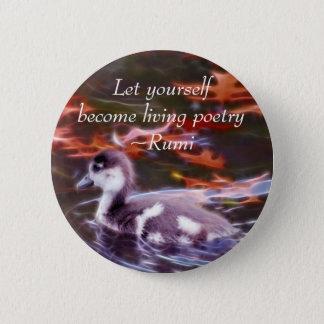 Bóton Redondo 5.08cm Rumi transforma-se poesia de vida
