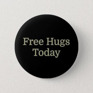 Bóton Redondo 5.08cm S.r.l. - Abraços livres hoje