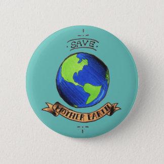 Bóton Redondo 5.08cm Salvar a Mãe Terra