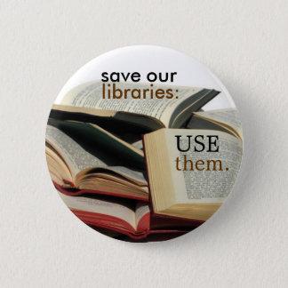 Bóton Redondo 5.08cm salvar nossas bibliotecas: USE-OS