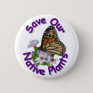 Bóton Redondo 5.08cm Salvar o botão nativo do monarca dos ásteres