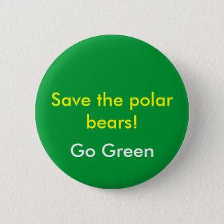 Bóton Redondo 5.08cm Salvar os ursos polares! , Vai o verde