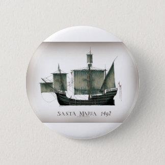 Bóton Redondo 5.08cm Santa Maria 1492 por Tony Fernandes