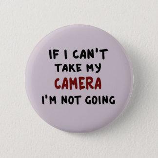Bóton Redondo 5.08cm Se eu não posso tomar minha câmera…