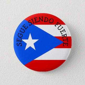 Bóton Redondo 5.08cm SEGUE botões de SIENDO FUERTE Puerto Rico