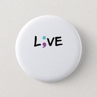 Bóton Redondo 5.08cm Semicolon da consciência da prevenção do suicídio