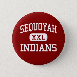 Bóton Redondo 5.08cm Sequoyah - indianos - alto - Tahlequah Oklahoma