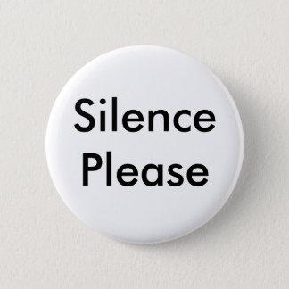 Bóton Redondo 5.08cm Silêncio por favor