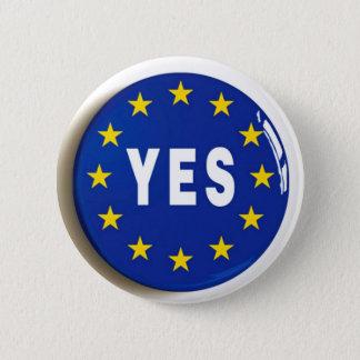 Bóton Redondo 5.08cm Sim à UE - estada na União Europeia