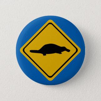 Bóton Redondo 5.08cm sinal de estrada do platypus