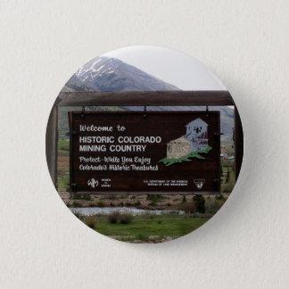 Bóton Redondo 5.08cm Sinal histórico do país da mineração de Colorado