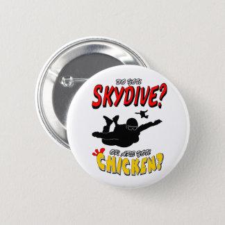 Bóton Redondo 5.08cm Skydive ou galinha? (preto)