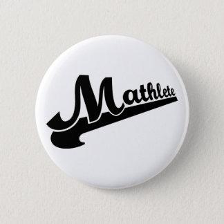Bóton Redondo 5.08cm Slogan de Mathlete para amantes da matemática