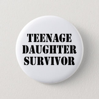 Bóton Redondo 5.08cm Sobrevivente da filha adolescente