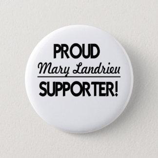 Bóton Redondo 5.08cm Suporte orgulhoso de Mary Landrieu!