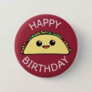 Bóton Redondo 5.08cm Taco bonito do feliz aniversario