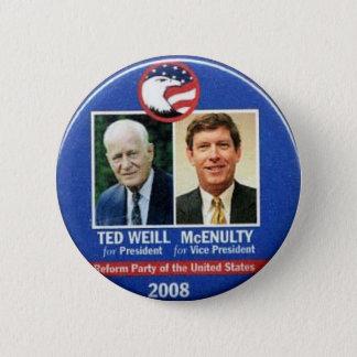 Bóton Redondo 5.08cm Ted Weill para o presidente 2008