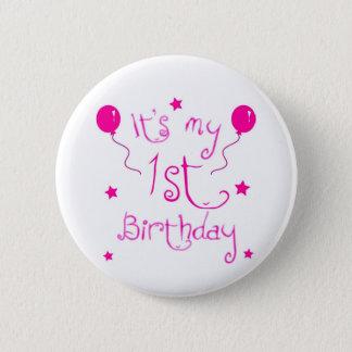 Bóton Redondo 5.08cm Tema da menina do primeiro aniversario
