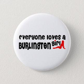 Bóton Redondo 5.08cm Todos ama uma menina de Burlington
