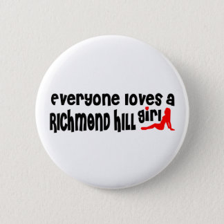 Bóton Redondo 5.08cm Todos ama uma menina de Richmond