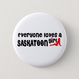 Bóton Redondo 5.08cm Todos ama uma menina de Saskatoon