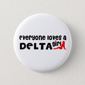 Bóton Redondo 5.08cm Todos ama uma menina do delta