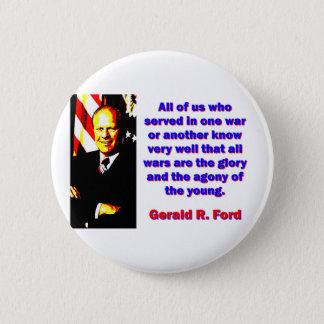 Bóton Redondo 5.08cm Todos nós que serviu - Gerald Ford