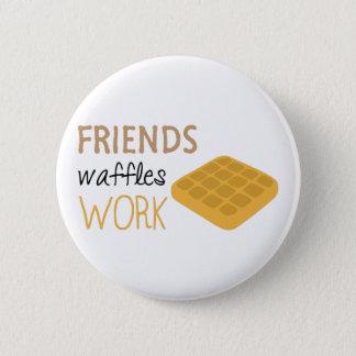 Bóton Redondo 5.08cm Trabalho dos Waffles dos amigos