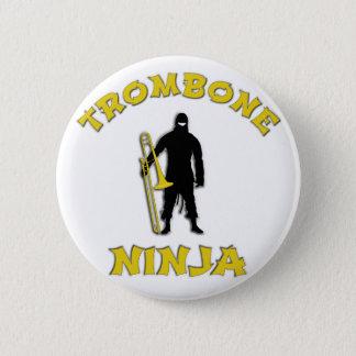 Bóton Redondo 5.08cm Trombone Ninja