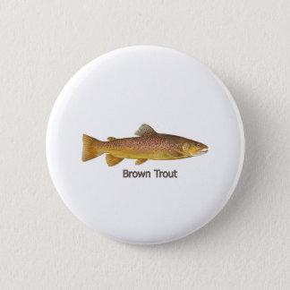 Bóton Redondo 5.08cm Truta de Brown (intitulada)