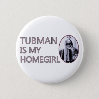 Bóton Redondo 5.08cm Tubman é meu homegirl