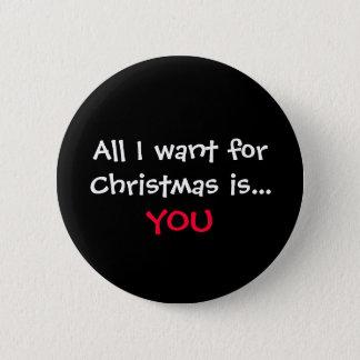 Bóton Redondo 5.08cm Tudo que eu quero para o Natal é…, VOCÊ