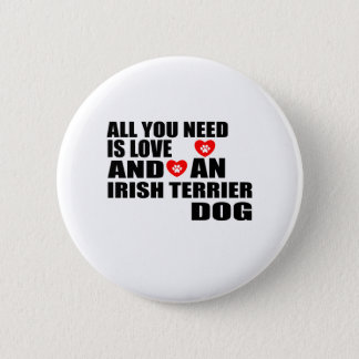 Bóton Redondo 5.08cm Tudo você precisa o design dos cães de TERRIER