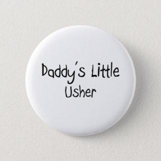 Bóton Redondo 5.08cm Usher pequeno do pai