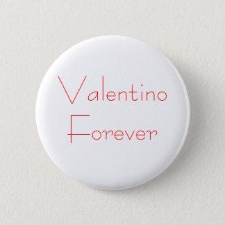 Bóton Redondo 5.08cm Valentino para sempre
