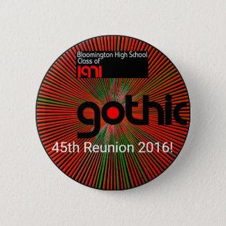 Bóton Redondo 5.08cm Vestir um botão sobre nossa 45th reunião 2016!