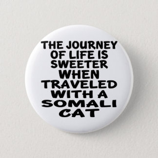 Bóton Redondo 5.08cm Viajado com gato somaliano